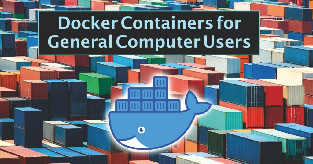 Docker Containers For General Computing